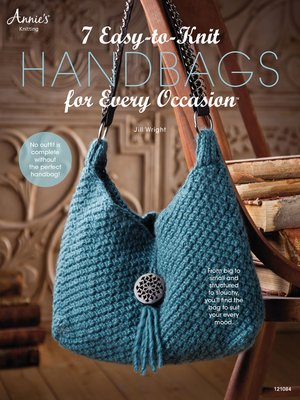 cover image of 7 Easy-to-Knit Handbags for Every Occasion