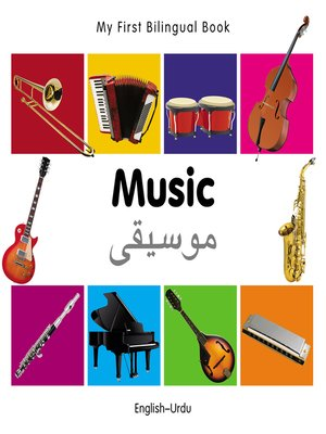 cover image of My First Bilingual Book–Music (English–Urdu)