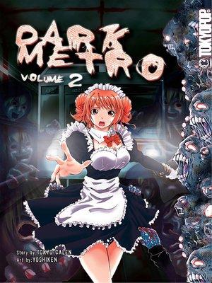 cover image of Dark Metro Manga, Volume 2