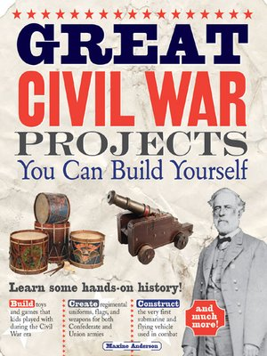 cover image of Great Civil War Projects You Can Build Yourself
