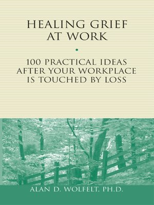 cover image of Healing Grief at Work