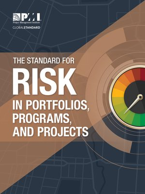 cover image of The Standard for Risk Management in Portfolios, Programs, and Projects