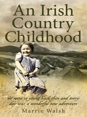 cover image of An Irish Country Childhood