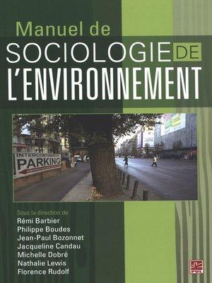 cover image of Manuel de sociologie de l'environnement