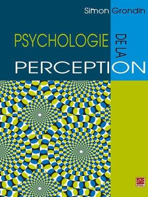 cover image of Psychologie de la perception