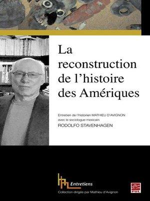 cover image of La reconstruction de l'histoire des Amériques. Entretien avec le sociologue mexicain Rodolfo Stavenhagen