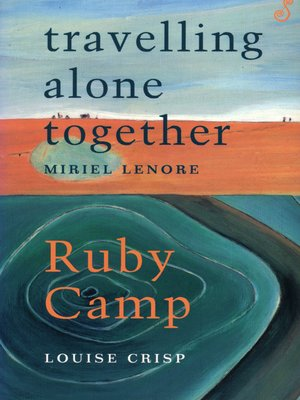cover image of Travelling Alone Together /Ruby Camp