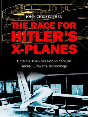 cover image of The Race for Hitler's X-Planes
