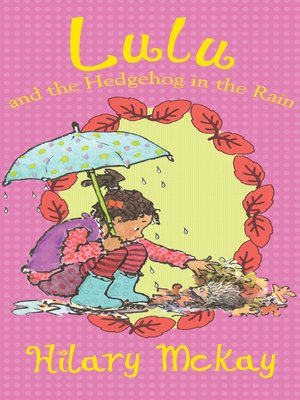 cover image of Lulu and the Hedgehog in the Rain