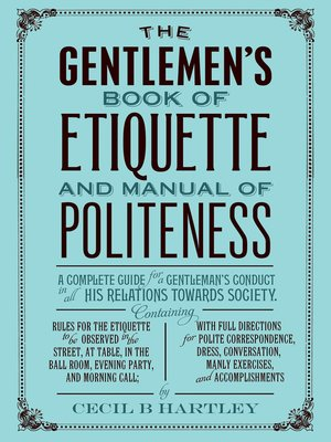 the gentlemens book of etiquette and manual of politeness 1860