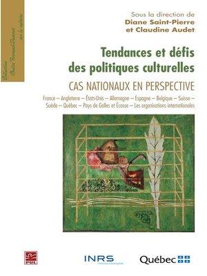 cover image of Tendances et défis des politiques culturelles