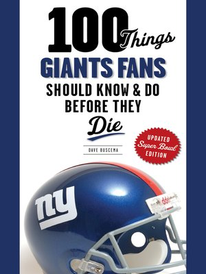 cover image of 100 Things Giants Fans Should Know & Do Before They Die