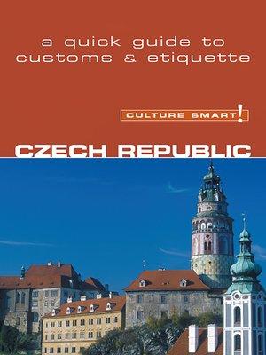 cover image of Czech Republic--Culture Smart!