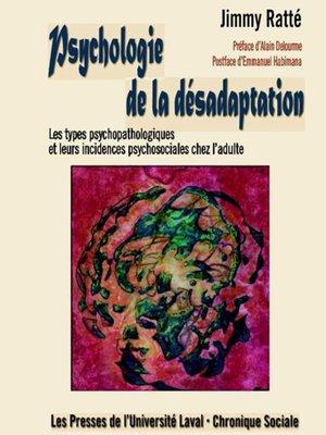 cover image of Psychologie de la désadaptation