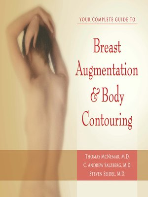 cover image of Your Complete Guide to Breast Augmentation & Body Contouring