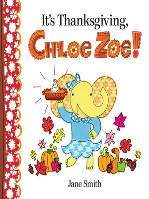 cover image of It's Thanksgiving, Chloe Zoe!