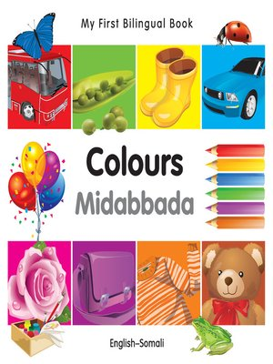 cover image of My First Bilingual Book–Colours (English–Somali)