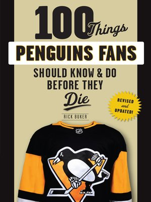 cover image of 100 Things Penguins Fans Should Know & Do Before They Die