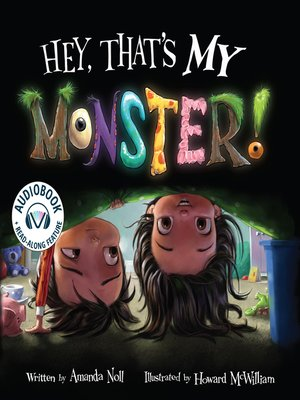cover image of Hey, That's MY Monster!