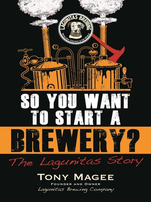 cover image of So You Want to Start a Brewery?
