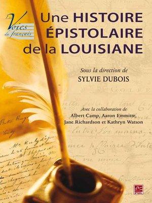 cover image of Une histoire épistolaire de la Louisiane