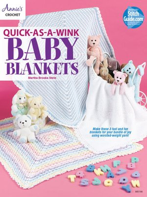 cover image of Quick-as-a-Wink Baby Blankets