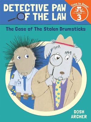 cover image of The Case of the Stolen Drumsticks (Detective Paw of the Law