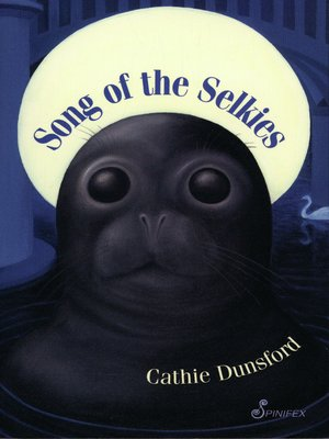 cover image of Song of the Selkies