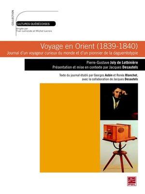 cover image of Voyage en Orient (1839-1840)