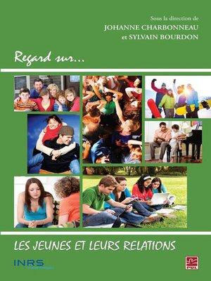 cover image of Les jeunes et leurs relations
