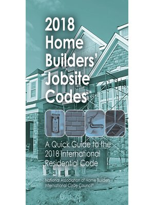 cover image of 2018 Home Builders' Jobsite Codes