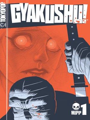 cover image of Gyakushu! Manga, Volume 1