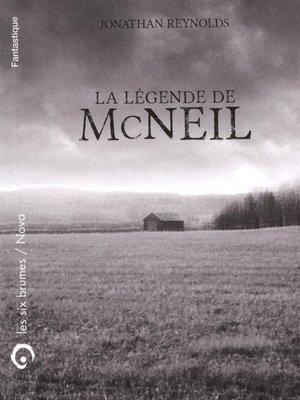 cover image of La légende de McNeil  N.E.