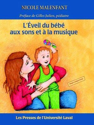 cover image of Eveil du bébé aux sons et à la musique L'