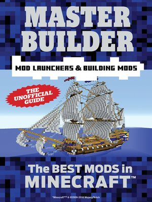 cover image of Master Builder Mod Launchers & Building Mods