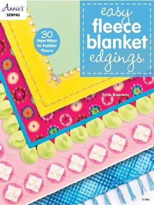 cover image of Easy Fleece Blanket Edgings