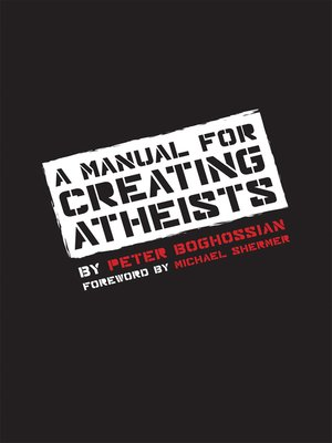 cover image of A Manual for Creating Atheists