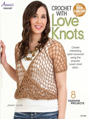 cover image of Crochet with Love Knots