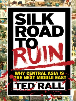 cover image of Silk Road to Ruin