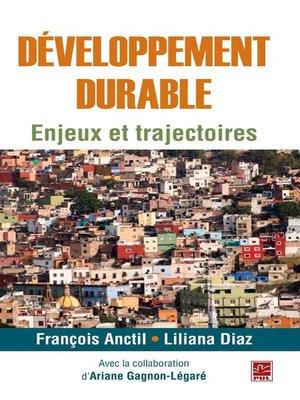 cover image of Développement durable  Enjeux et trajectoires