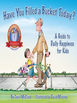 cover image of Have You Filled a Bucket Today?