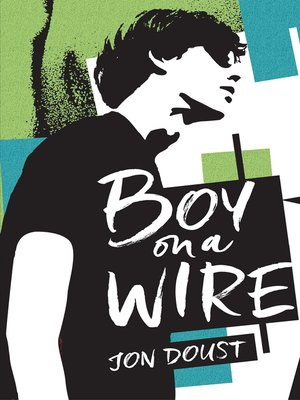 cover image of Boy on a Wire