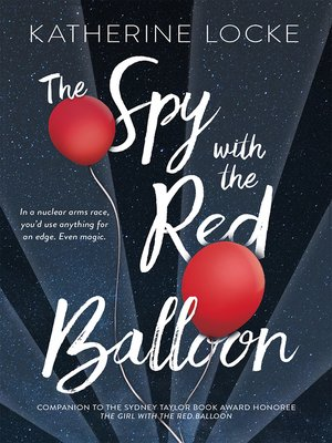 cover image of The Spy with the Red Balloon