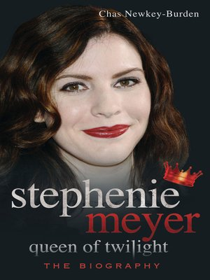 cover image of Stephenie Meyer:  Queen of Twilight