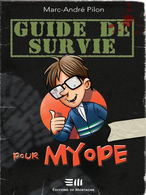 cover image of Guide de survie pour myope