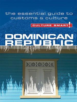 cover image of Dominican Republic--Culture Smart!