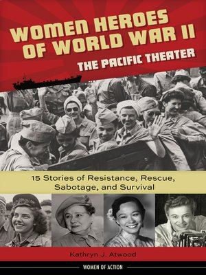 cover image of Women Heroes of World War II—the Pacific Theater