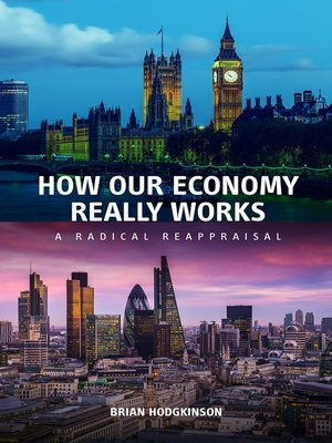 cover image of How Our Economy Really Works