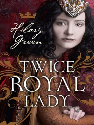 cover image of Twice Royal Lady