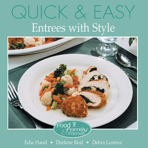 cover image of Quick and Easy Entrees with Style